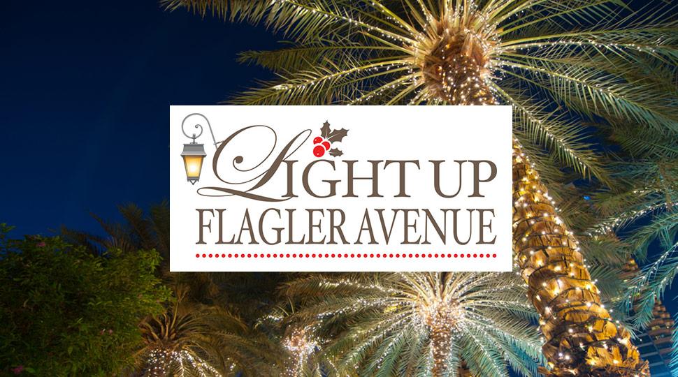 Light up Flagler Avenue