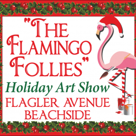 The Flamingo Follies Holiday Art Show