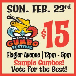 New Smyrna Beach Gumbo Challenge –  Sun. Feb. 23rd – Noon – 5pm